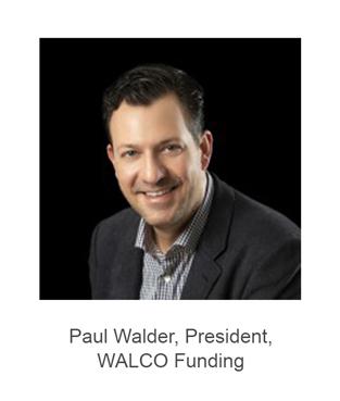 Paul Walder, President of WALCO Funding