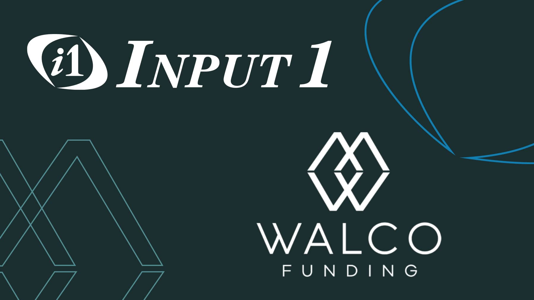WALCO Funding selects Input 1 as servicing and technology partner