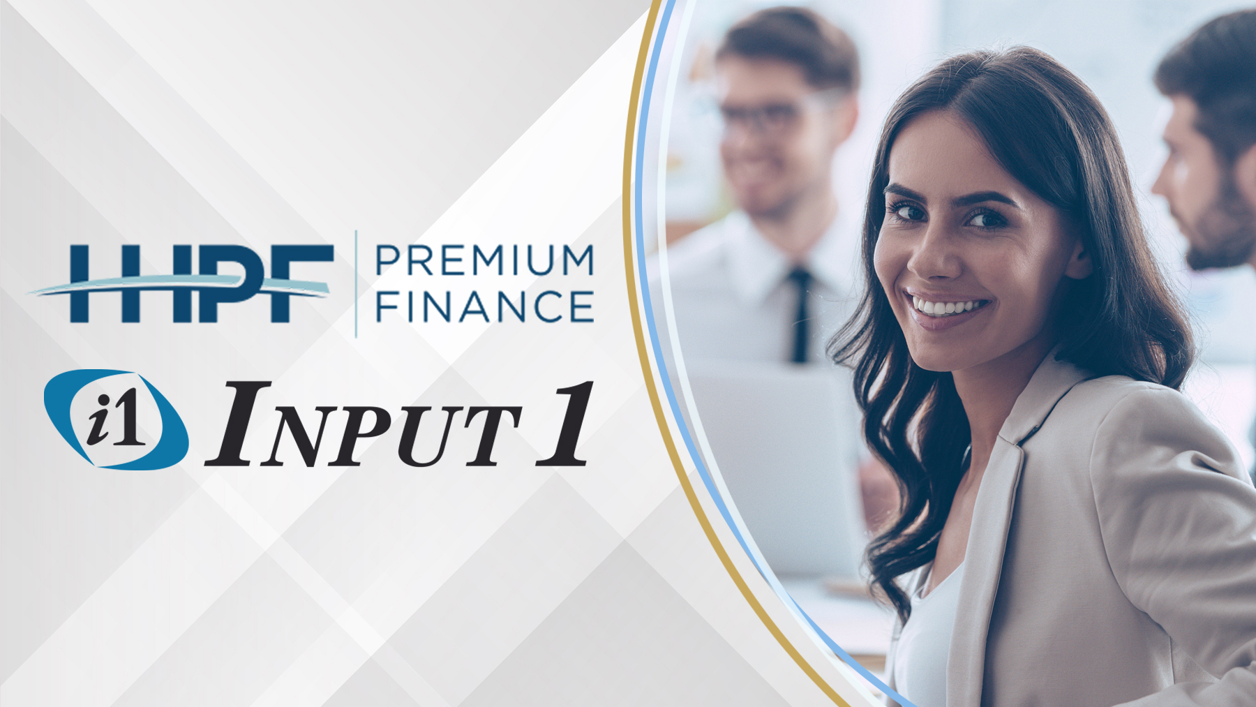 HHPF, Inc. appoints industry leader Input 1 to help grow their Premium Finance Business